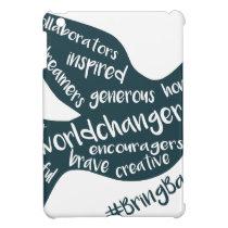 Help grow the movement to #BringBackNice! iPad Mini Cover