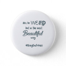 Help grow the movement to #BringBackNice! Pinback Button