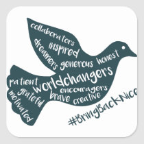 Help grow the movement to #BringBackNice! Square Sticker