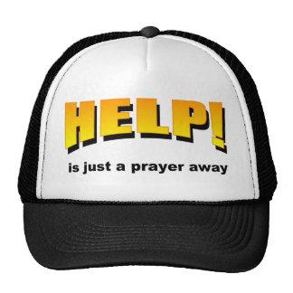 Help is just a prayer away trucker hat