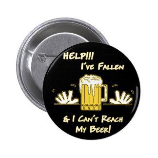 Help I've Fallen (dk) Pinback Button