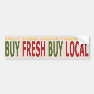 Help Local Farmers Buy Fresh Local Bumper Sticker Car Bumper Sticker
