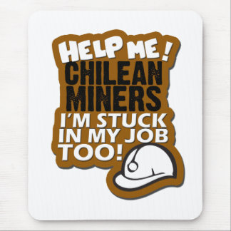 Help Me Chilean Miners! Mouse Pad