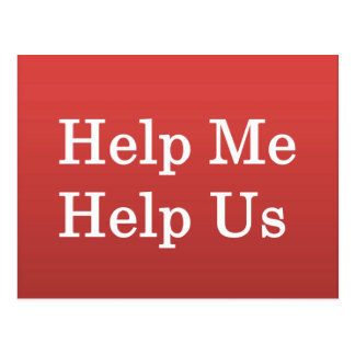 Help Me Help Others Postcards