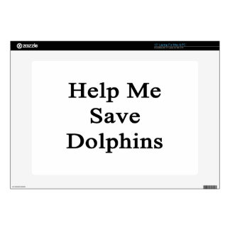 Help Me Save Dolphins Skins For Laptops