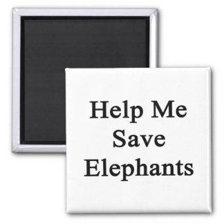 Help Me Save Elephants Magnet