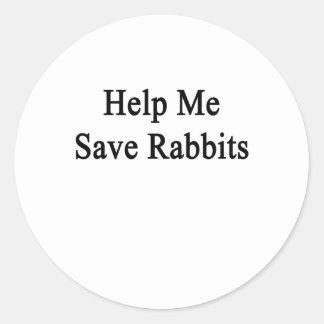Help Me Save Rabbits Classic Round Sticker