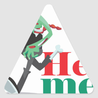 help me zombie - Funny Design Triangle Sticker