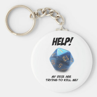 Help! My dice are trying to kill me! Keychain