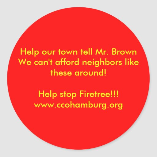 Help our town tell Mr. Brown We can't afford... Round Stickers