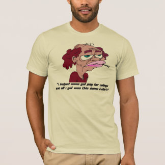 Help Pay For College 1 T-Shirt