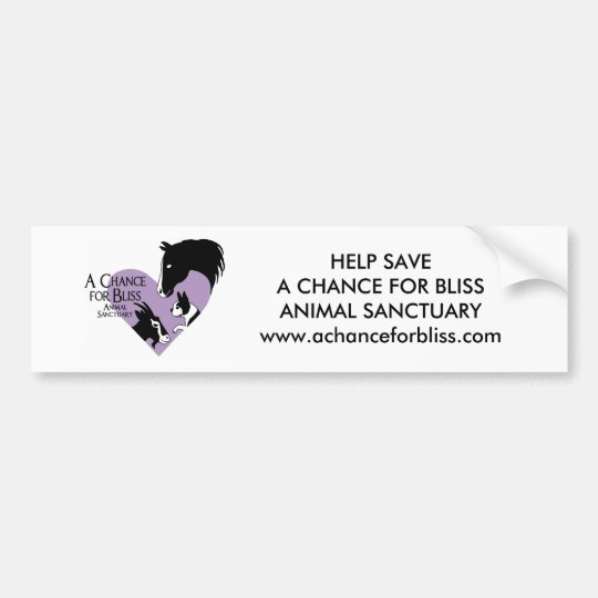 HELP SAVE A CHANCE FOR BLISS... BUMPER STICKER