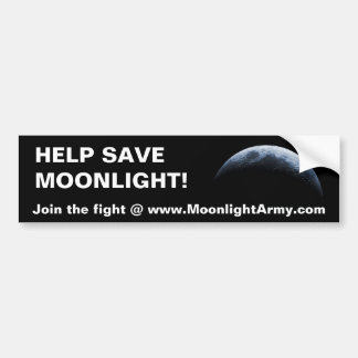 HELP SAVE MOONLIGHT BUMPER STICKERS