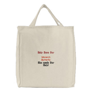 Help Save Our Monarch Butterfly Embroidered Tote