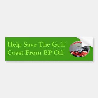 Help Save The Gulf Coast From BP Oil Bumper Sticker