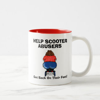 HELP SCOOTER ABUSERS Get Back On Their Feet! Two-Tone Coffee Mug