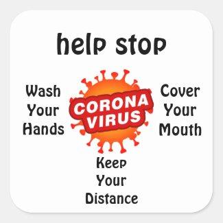 Help Stop CoronaVirus Covid19 Health Hygiene Square Sticker