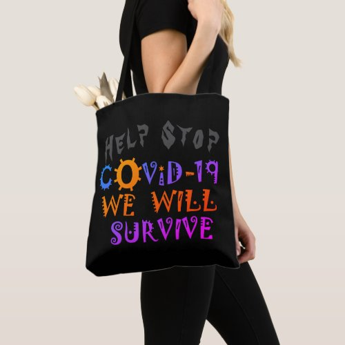 Help Stop Coronavirus COVID19 We will Survive Tote Bag