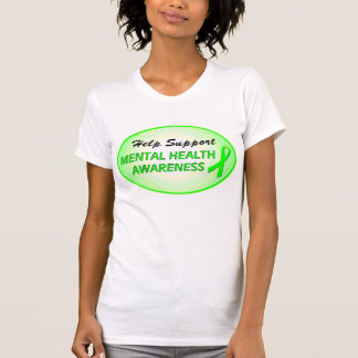 """Help Support Mental Health Awareness"" T-Shirt"