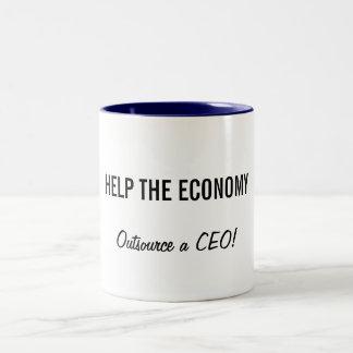 HELP THE ECONOMY, Outsource a CEO! Two-Tone Coffee Mug