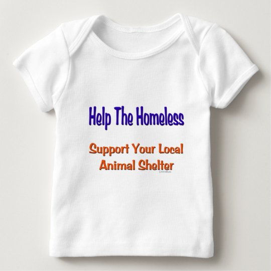 Help The Homeless Baby T-Shirt