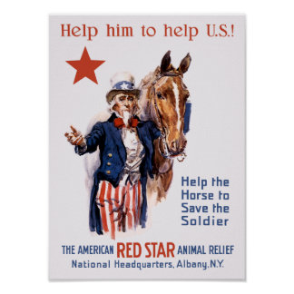Help The Horse To Save The Soldier -- WWI Poster