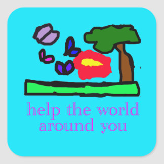 help the world around you square sticker