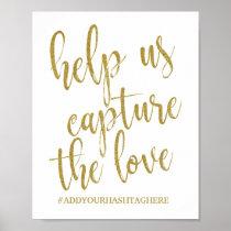 Help us Capture the Love Glitter 8x10 Wedding Sign