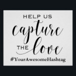 "Help Us Capture The Love - Wedding Hashtag Sign<br><div class=""desc"">Encourage wedding,  reception,  shower and party guests to tag photos on social media with this cute sign!