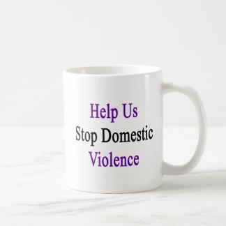 Help Us Stop Domestic Violence Coffee Mug