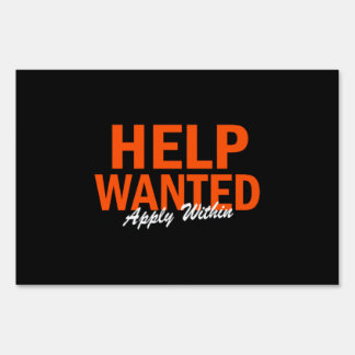 Help Wanted Apply Within Yard Sign