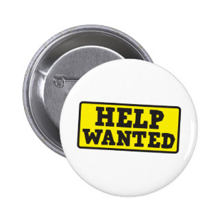 Help wanted sign button