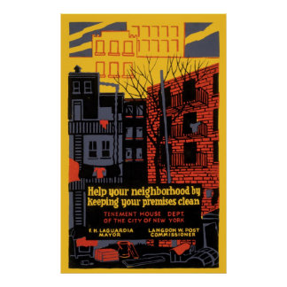 Help Your Neighborhood By Keeping Clean Poster