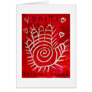 Helping Hands For Haiti Greeting Card