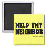 Helping Neighbors (Mark 12:31): hurricanesupport Refrigerator Magnet