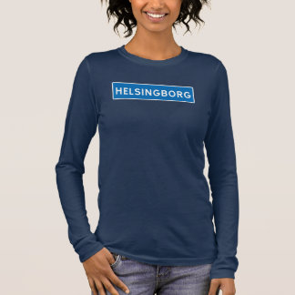 Helsingborg, Swedish road sign Long Sleeve T-Shirt