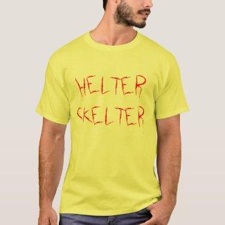 HELTER SKELTER T-Shirt