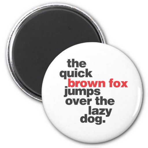helvetica-quickbrownfox.ai 2 inch round magnet