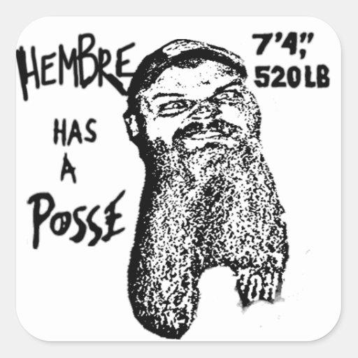 Hembre has a Posse Sticker