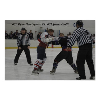Hemi, #20 Ryan Hemingway VS. #23 James Cioffi Poster