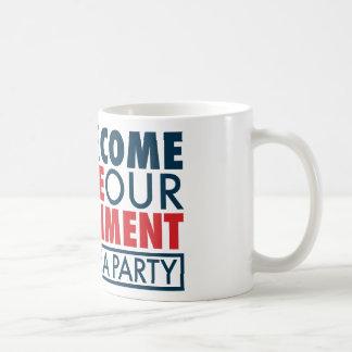 Hemos venido retirar a nuestro gobierno taza de café