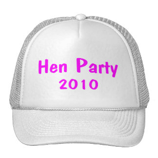 Hen Party 2010 Trucker Hat