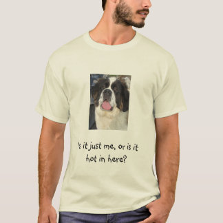 Hennessy, Is it just me, or is it hot in here? T-Shirt