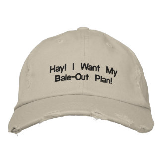 ¡Heno! ¡Quiero mi plan de la Bala-Hacia fuera! Gorra Bordada