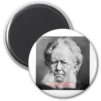"Henrik Ibsen ""Freedom/Truth"" Wisdom Quote Gifts Magnet"