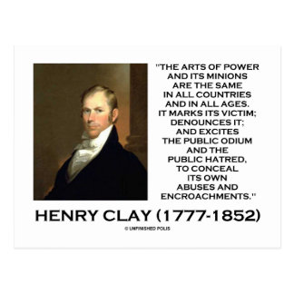 Henry Clay Arts Of Power Its Minions Same Quote Post Card