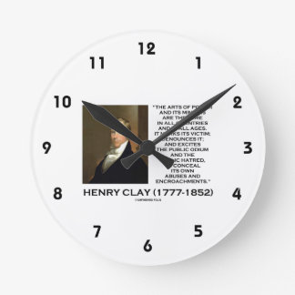 Henry Clay Arts Of Power Its Minions Same Quote Round Clock