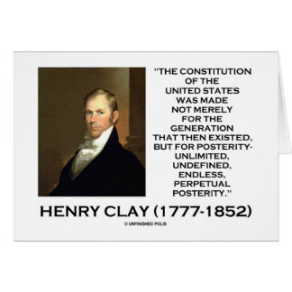 Henry Clay Constitution Of United States Posterity Card