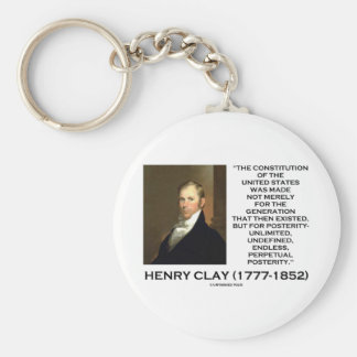 Henry Clay Constitution Of United States Posterity Key Chains