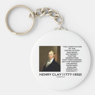 Henry Clay Constitution Of United States Posterity Key Chain